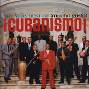Cubanismo!: The Very Best Of ¡Cubanismo! ¡Mucho Gusto!