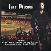 Jeff Pitchell: Heavy Hitter