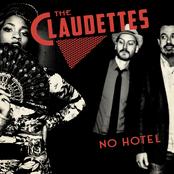The Claudettes: No Hotel