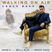 Lance Bass: Walking on Air (feat. Bella Blue & Snoop Dogg)