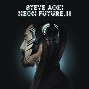 Steve Aoki: Neon Future II