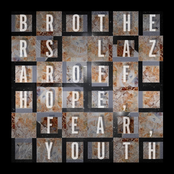 Brothers Lazaroff: Hope, Fear, Youth