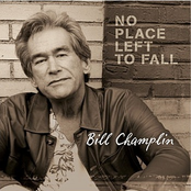 Bill Champlin: No Place Left to Fall