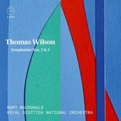 Thomas Wilson: Wilson: Symphonies Nos. 2 & 5