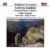 Barber: BARBER: Cello Concerto / Medea Suite / Adagio for Strings