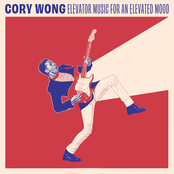 Cory Wong: Elevator Music for an Elevated Mood