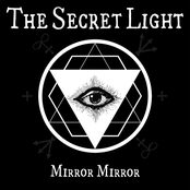 The Secret Light: Mirror Mirror
