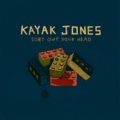 Kayak Jones: Sort Out Your Head