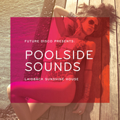 Future Disco Presents: Poolside Sounds