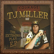 T.J. Miller: The Extended Play E.P.