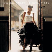 Vivian Green: A Love Story