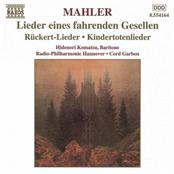 Mahler: MAHLER: Lieder eines fahrenden Gesellen