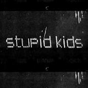 stupid kids