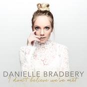 Danielle Bradbery: I Don't Believe We've Met