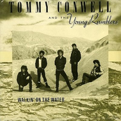 Tommy Conwell and The Young Rumblers: Walkin' On The Water