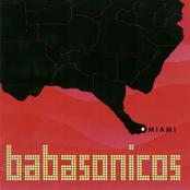 Babasonicos: Miami