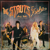 The Struts: Body Talks (feat. Kesha)