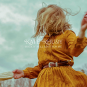 Kate Rhudy: Rock N' Roll Ain't for Me