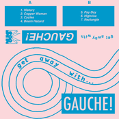 Gauche: Get Away with Gauche!