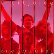 Fruit Juice: Are You Okay