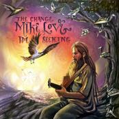 Mike Love: The Change I'm Seeking