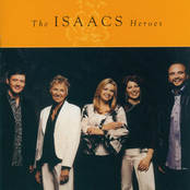 The Isaacs: Heroes