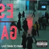 Last Train To Paris (Explicit Version)