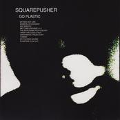 Squarepusher: Go Plastic