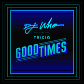 Good Times (feat. Triciq)