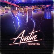 Koe Wetzel: Austin