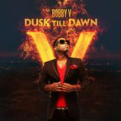 Bobby V.: Dusk Till Dawn