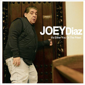 Joey Diaz: It's Either You or the Priest