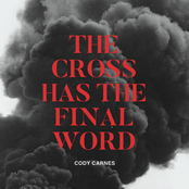 Cody Carnes: The Cross Has The Final Word
