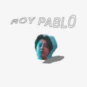 Boy Pablo: Roy Pablo