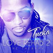 Tucka: Love Rehab 2