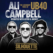 Ali Campbell: Silhouette (The Legendary Voice Of UB40 - Reunited With Astro & Mickey)