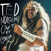Ted Nugent: Out Of Control