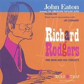 John Eaton: John Eaton Presents the American Popular Song: Richard Rodgers - One Man and His Lyricists