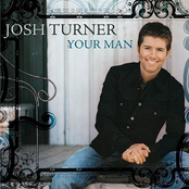 Josh Turner: Your Man