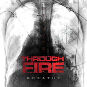 Through Fire: Breathe (Deluxe Edition)