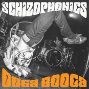 The Schizophonics: Ooga Booga