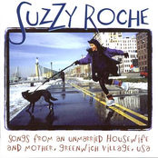 Suzzy Roche: Songs From An Unmarried Housewife And Mother, Greenwich Village, USA