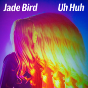 Jade Bird: Uh Huh