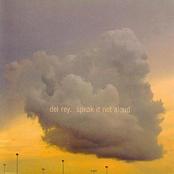 Del Rey: Speak It Not Aloud