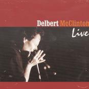 Delbert McClinton: Delbert McClinton Live