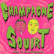 Champagne Squirt (Feat. boulevard depo)