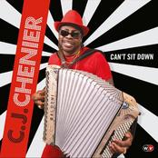 CJ Chenier: Can't Sit Down