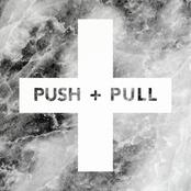 July Talk: Push + Pull