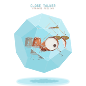 Close Talker: Strange Feeling