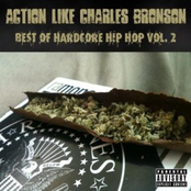 Action Like Charles Bronson: Best of Hardcore Hip Hop Vol. 2